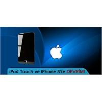 İpod Touch Ve Yeni İphone Çok Farklı Olacak!