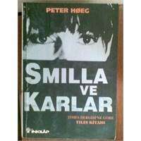 Smilla ve Karlar -Peter Hoeg