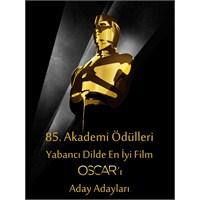Yabancı Dilde En İyi Film Oscar'ı İçin 9 Finalist
