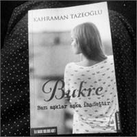 Bukre- Kahraman Tazeeoğlu