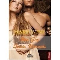 Mary Wine - Her Şey Senin Uğruna
