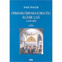 Osmanlı İmparatorluğu Klâsik Çağ (1300-1600)
