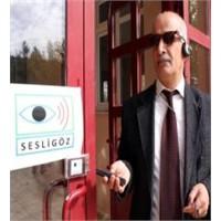 Görme Engelliler ''sesli Gözle'' Görecek
