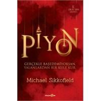 Piyon - Micheal Sikkofield, Kitap Yazısı