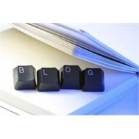 Blogunuz Mu Var ? Bunlara Dikkat !
