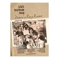 İki Tutam Saç: Dersim'in Kayıp Kızları