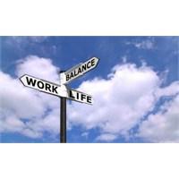 İş Ve Özel Hayat Dengesi