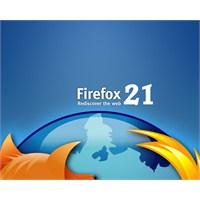 Yeni Son Sürüm Mozilla Firefox 21 İndirin!