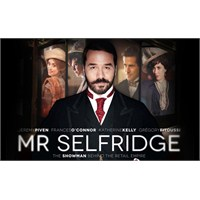 Mr. Selfridge'e Merhaba Diyin