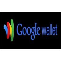 Google Wallet Hayatımızı Değiştirecek