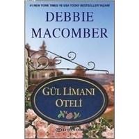 Kitap Yorumu: Gül Limanı Oteli - Debbie Macomber