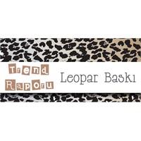 Trend Raporu : Leopar Baskılı Pantolon