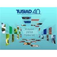 """"""" Vizyon 2050 """" Raporu Ve Mutlu Bir Türkiye (1)"""