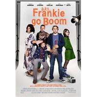 İlk Bakış: 3, 2, 1... Frankie Go Boom
