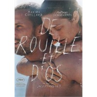 De Rouille Et D'os / Pas Ve Kemik