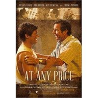 İlk Bakış: At Any Price