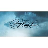 Dinlediklerim / Pretty Little Liars