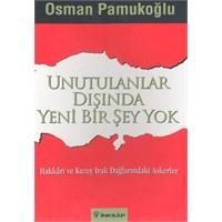 Unutulanlar Dışında Yeni Bir Şey Yok, Osman Pamuk