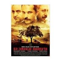 Bir Zamanlar Anadolu'da - Film Hakkında