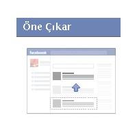 Facebook Paylaşımlarınızı Öne Çıkarın