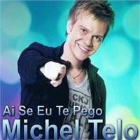 Michel Telo-amiga Da Minha İrma