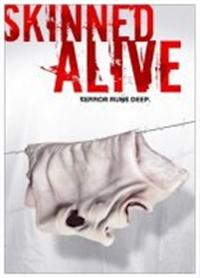 Skinned Alive Filmi