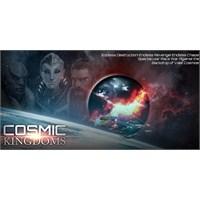 Evrensel Oyun Sevenlere; Cosmic Kingdoms