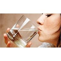 Susamasanız Da Su İçin!