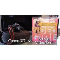 Canon 7d Vs. Barbie Video Girl