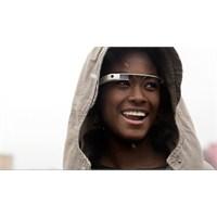 Google Glass Kullanmak Nasıl Bir His?