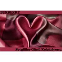 Burberry Sevgililer Günü Özel Koleksiyonu