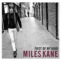 """Yeni Şarkı: Miles Kane """"First Of My Kind"""""""