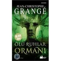 Ölü Ruhlar Ormanı: Grangé'den Beklenmeyen Bir Haya