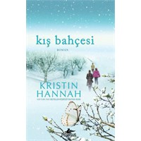 Yorum: Kış Bahçesi / Kristin Hannah