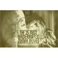 Kıymeti Bilinmemiş 25 Zombi Filmi