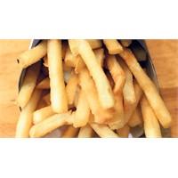 Patates Kızartması Dişler İçin Çikolotadan Zararlı