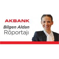 Akbank: Bilgen Aldan Röportajı