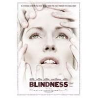 Çok Farklı Bir Film: Blindness (Körlük)