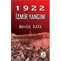 İzmir Yangını Üzerine Önemli Bir Kitap