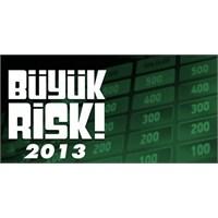Büyük Risk 2013 Yarışma Oyunu