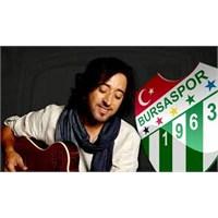 Fettah Can'dan Bursaspor 50. Yıl Marşı