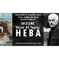 Hasan Ali Toptaş Ve Heba Üzerine