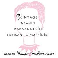 Vintage İçin İlk Adresiniz House Of Austen Olsun