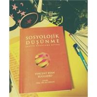 Okudum : Sosyolojik Düşünme Pratik Uygulama Kitabı