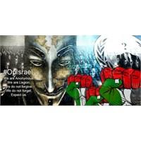 Anonymous Dediğini Yaptı! İsrail'e Siber Saldırı