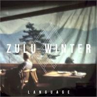"""Online Albüm: Zulu Winter """"Language"""""""