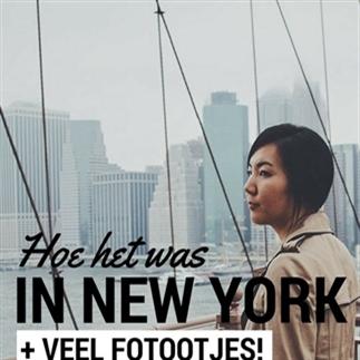 Hoe het was in New York (+ heel veel fotootjes!)