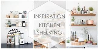 INSPIRATION : Kitchen shelving