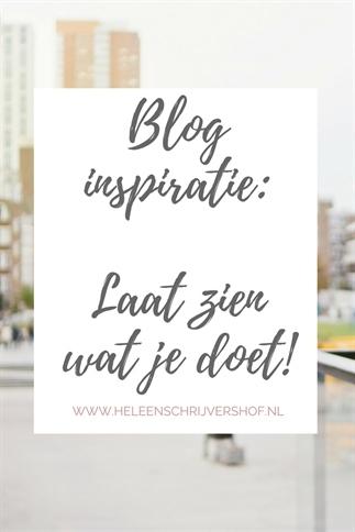 Blog inspiratie: laat zien wat je allemaal doet!