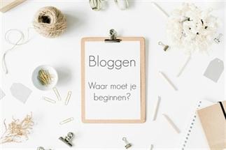 Bloggen, waar moet je beginnen?